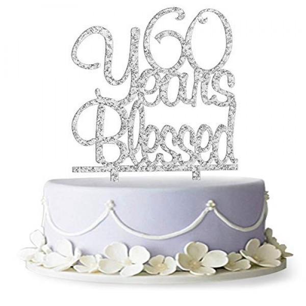 60 Years Blessed Cake Topper- 60th Birthday/Anniversary Party De...