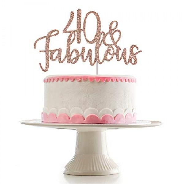 Rose Gold Glittery 40 & Fabulous Cake Topper for 40th Birthday P...