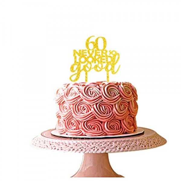 60 never looked so good cake topper for 60th birthday party deco...