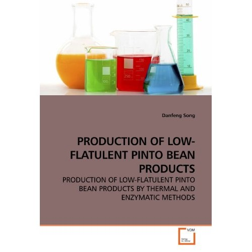 Production of low-flatulent pinto bean products: production of l...