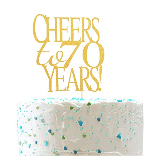 Cheers To 70 Years Cake Topper Gold Glitter Hello