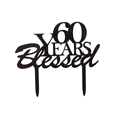 60 Years Blessed Cake Topper 60th Birthday Party Decorations 6