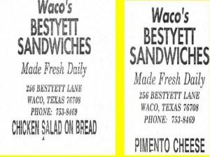Waco's Bestyett Sandwiches